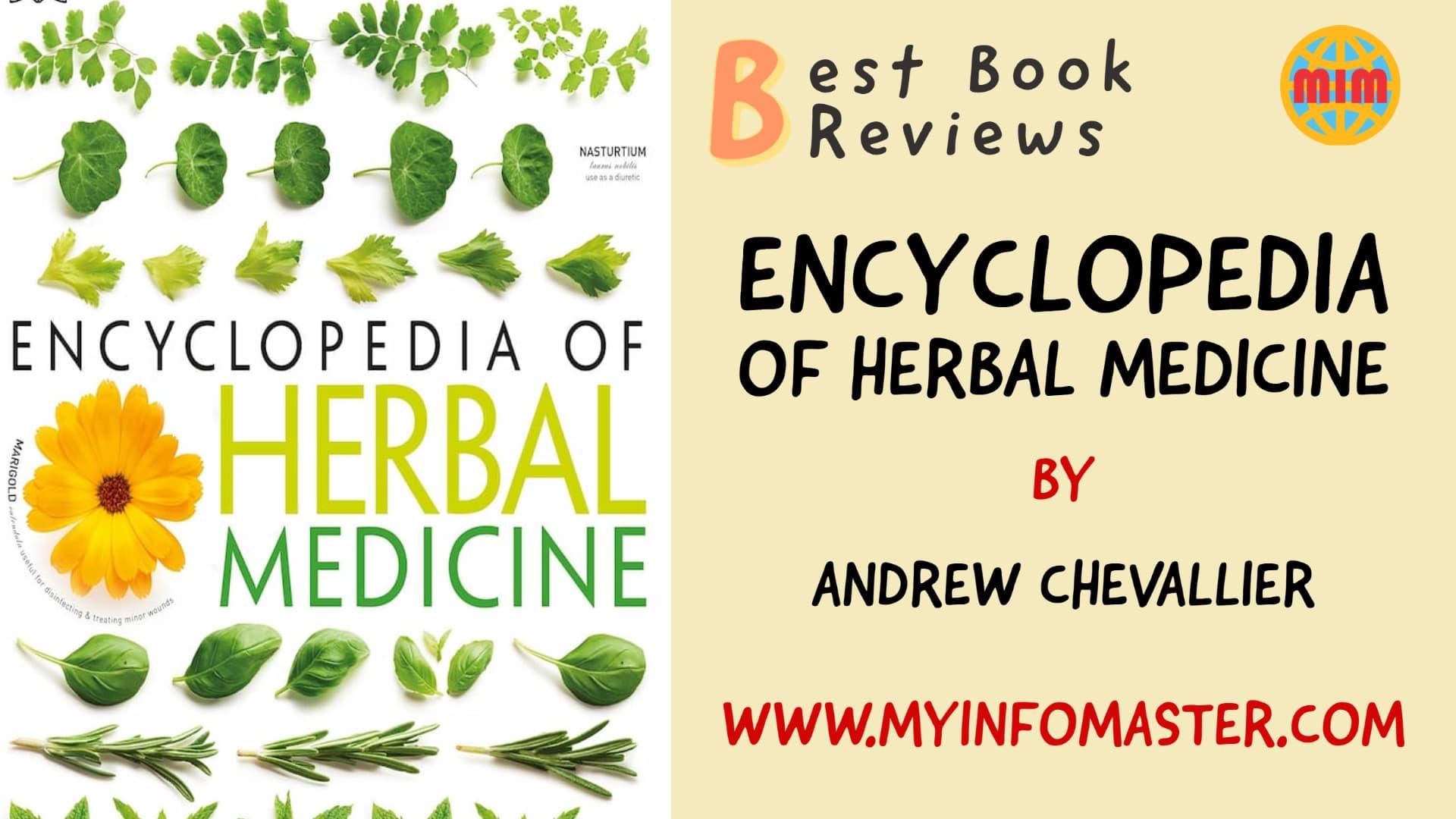alkaline herbal medicine, best books, Encyclopedia of Herbal Medicine, Herbal Medicine, herbal medicine books, Herbal Medicine by Andrew Chevallier
